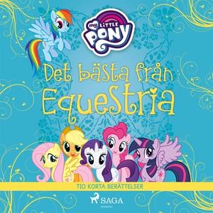Det bästa från Equestria - tio korta berättelse