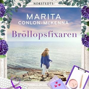 Bröllopsfixaren (ljudbok) av Marita Conlon-McKe