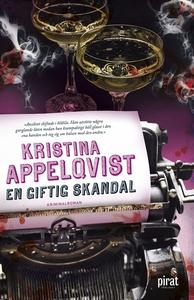 En giftig skandal (e-bok) av Kristina Appelqvis
