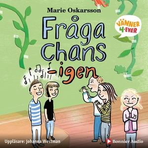 Fråga chans - igen (ljudbok) av Marie Oskarsson