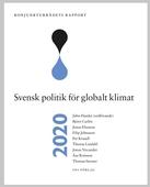 Konjunkturrådets rapport 2020: Svensk politik för globalt klimat