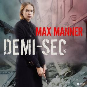 Demi-Sec (ljudbok) av Max Manner