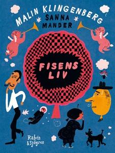 Fisens liv (e-bok) av Sanna Mander, Malin Kling