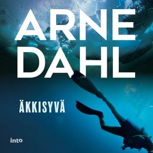 Äkkisyvä (ljudbok) av Arne Dahl
