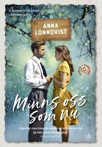 Minns oss som nu (e-bok) av Anna Lönnqvist