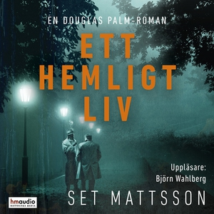 Ett hemligt liv (ljudbok) av Set Mattsson