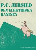 Den elektriska kaninen : En midsommarsaga