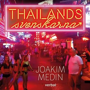 Thailandssvenskarna (ljudbok) av Joakim Medin