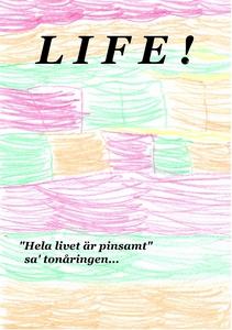 LIFE !: Hela livet är pinsamt (e-bok) av Mikael