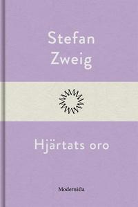 Hjärtats oro (e-bok) av Stefan Zweig
