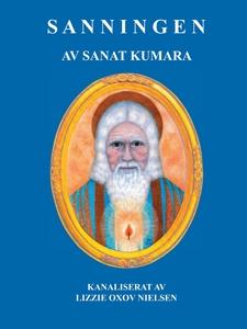 Sanningen: av Sanat Kumara (e-bok) av Lizzie Ox