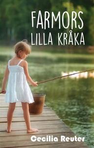 Farmors lilla kråka (e-bok) av Cecilia Reuter