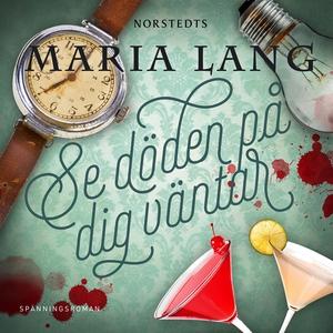 Se döden på dig väntar (ljudbok) av Maria Lang