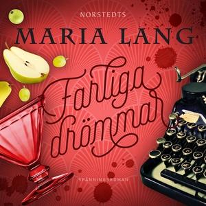 Farliga drömmar (ljudbok) av Maria Lang