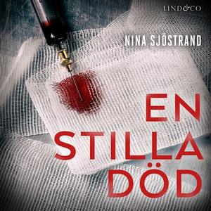 En stilla död (ljudbok) av Nina Sjöstrand
