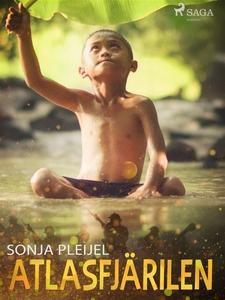 Atlasfjärilen (e-bok) av Sonja Pleijel