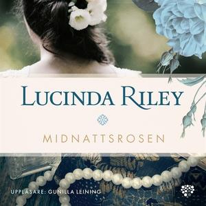 Midnattsrosen (ljudbok) av Lucinda Riley