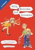 Atte, Brorsan och Konkan