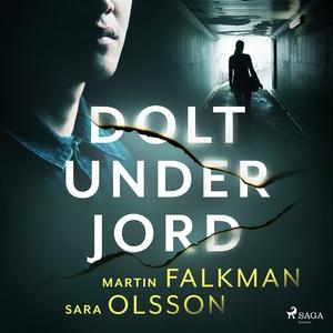 Dolt under jord (ljudbok) av Sara Olsson, Marti