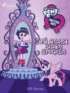 Equestria Girls - På andra sidan spegeln (e-bok