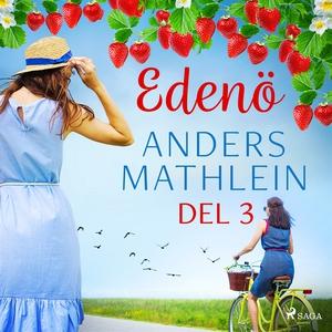 Edenö del 3 (ljudbok) av Anders Mathlein