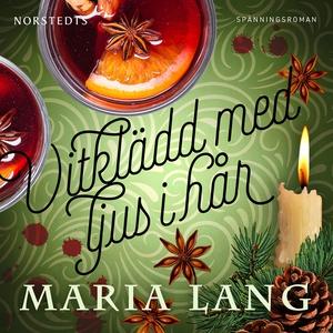Vitklädd med ljus i hår (ljudbok) av Maria Lang