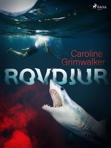 Rovdjur (e-bok) av Caroline Grimwalker