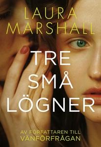 Tre små lögner (e-bok) av Laura Marshall