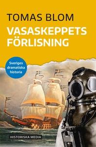 Vasaskeppets förlisning (e-bok) av Tomas Blom