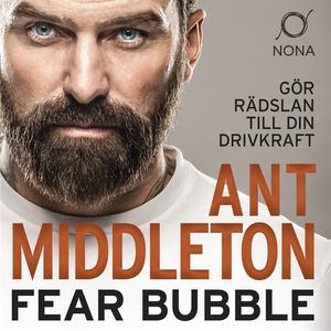 Fear Bubble (ljudbok) av Ant Middleton