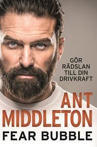 Fear Bubble (e-bok) av Ant Middleton