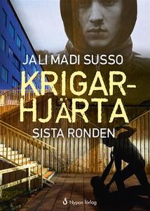 Krigarhjärta : sista ronden (e-bok) av Jali Mad