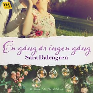 En gång är ingen gång (ljudbok) av Sara Dalengr