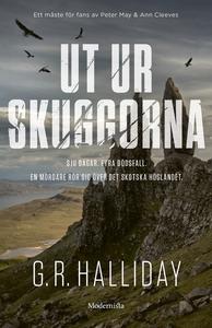 Ut ur skuggorna (e-bok) av G. R. Halliday