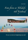 Från foten av Tibidabo till Vysehrad: På resa i en introvert högkänslig mans själ
