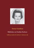Släktboken om Familjen Karlsson: Anfäder på modern Evy Karlsson f. Anderssons sida