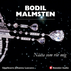 Nästa som rör mig (ljudbok) av Bodil Malmsten