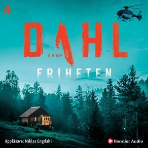 Friheten (ljudbok) av Arne Dahl