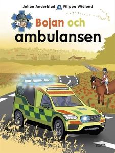 Bojan och ambulansen (e-bok) av Johan Anderblad
