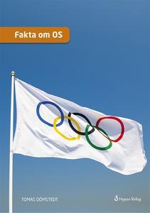 Fakta om OS (e-bok) av Tomas Dömstedt