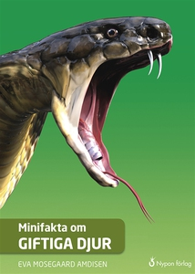 Minifakta om giftiga djur (e-bok) av Eva Mosega
