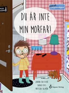 Livat på Lingonvägen: Du är inte min morfar! (e