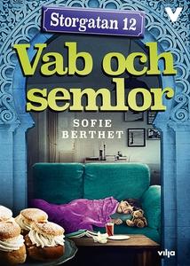 Storgatan 12 - Vab och semlor (e-bok) av Sofie