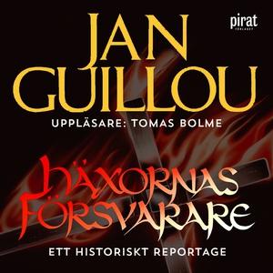Häxornas försvarare (ljudbok) av Jan Guillou