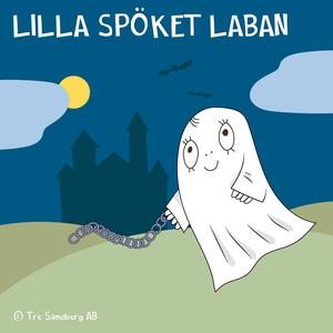 Lilla Spöket Laban (ljudbok) av Inger Sandberg