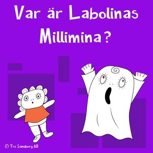 Var är Labolinas Millimina (ljudbok) av Inger S