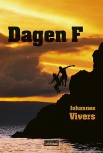 Dagen F (e-bok) av Johannes Vivers
