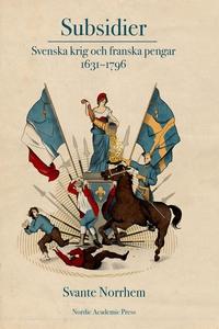 Subsidier: Svenska krig och franska pengar 1631