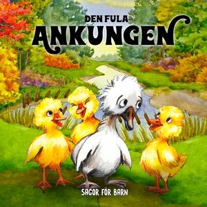 Den fula ankungen (ljudbok) av Hans Christian A