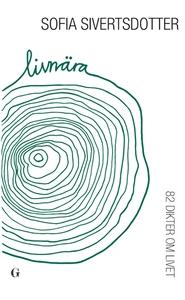 Livnära - 82 dikter om livet (ljudbok) av Sofia